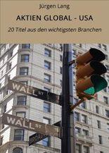 AKTIEN GLOBAL - USA: 20 Titel aus den wichtigsten Branchen
