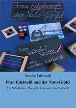 Frau Edelweiß und der Nato-Gipfel