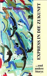 EXPRESS IN DIE ZUKUNFT