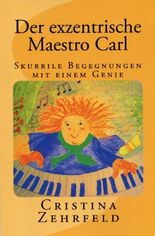 Der exzentrische Maestro Carl