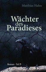 Wächter des Paradieses - Teil 3