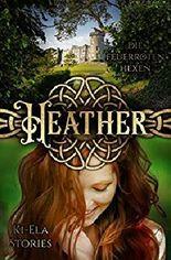 Heather - Die feuerroten Hexen