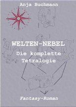 WELTEN-NEBEL: Die komplette Tetralogie
