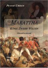 Marattha König Zweier Welten Gesamtausgabe