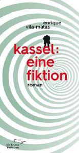 Kassel: eine Fiktion