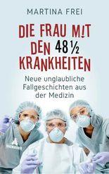 Die Frau mit den 48 1/2 Krankheiten