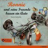 Ronnie und seine Freunde bauen ein Auto