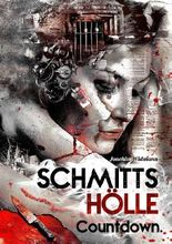 Schmitts Hölle - Countdown.