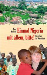 Einmal Nigeria mit allem, bitte!