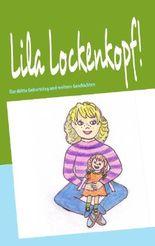 Lila Lockenkopf!