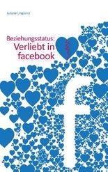 Beziehungsstatus: Verliebt in facebook