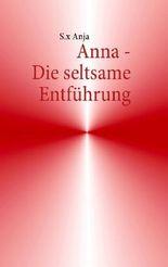 Anna - Die seltsame Entführung