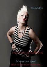 ungeschminkt und trotzdem blond - Claudia Gulzow Lebenslauf