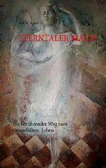 Sterntaler Magie: Ein berührender Weg zum sinnerfüllten Leben