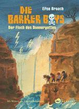 Die Barker Boys, Der Fluch des Donnergottes