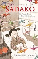 Sadako. Ein Wunsch aus tausend Kranichen