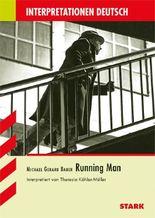 "Michael Gerard Bauer ""Running Man"""