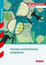 Abitur-Training Deutsch / Erörtern und Sachtexte analysieren