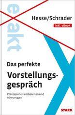 Hesse/Schrader: EXAKT - Das perfekte Vorstellungsgespräch + eBook