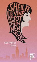 Sheila Levine ist tot und lebt in New York