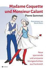 Madame Coquette und Monsieur Galant
