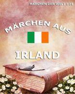 Märchen aus Irland: Märchen der Welt