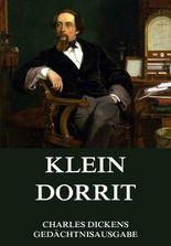 Klein Dorrit: Erweiterte Komplettausgabe