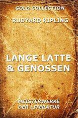 Lange Latte & Genossen