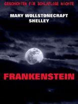 Frankenstein: Erweiterte Ausgabe