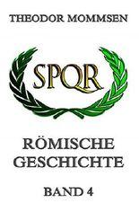 Römische Geschichte, Band 4