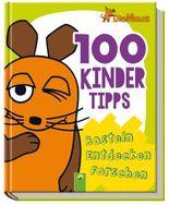 Die Maus - 100 Kindertipps