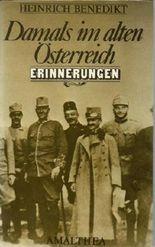 Damals im alten Österreich
