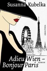 Adieu Wien, Bonjour Paris