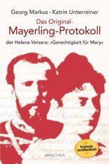 Das Original-Mayerling Protokoll