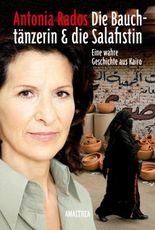 Die Bauchtänzerin und die Salafistin