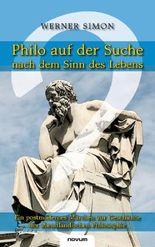 Philo auf der Suche nach dem Sinn des Lebens