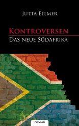 Kontroversen - Das neue Südafrika