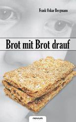 Brot mit Brot drauf