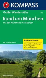 Rund um München mit den Münchener Hausbergen