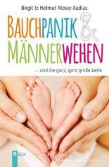 Bauchpanik & Männerwehen