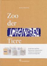 Zoo der imaginären Tiere