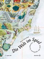 Die Welt im Spiel - Atlas der spielbaren Landkarten