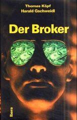Der Broker
