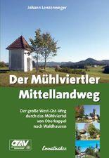 Der Mühlviertler Mittellandweg