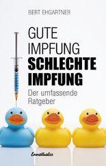 Gute Impfung – Schlechte Impfung