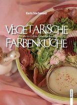 Vegetarische Farbenküche