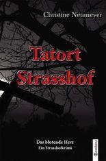 Tatort. Strasshof. Das blutende Herz