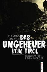 Das Ungeheuer von Tirol