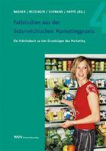 Fallstudien aus der österreichischen Marketingpraxis 4