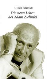Die neun Leben des Adam Zielinski